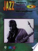 Libro de Jazz Improvisation: Studies For Technical Development (spanish, English Language Edition)