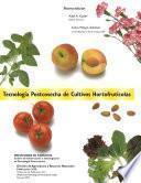 Libro de Tecnología Postcosecha De Cultivos Hortofrutícolas
