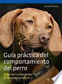 Libro de Guía Práctica Del Comportamiento Del Perro