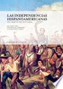 Libro de Las Independencias Hispanoamericanas