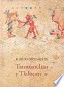 Libro de Tamoanchan Y Tlalocan