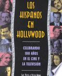 Libro de Los Hispanos En Hollywood