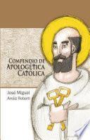 Libro de Compendio De Apologética Católica