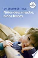 Libro de Niños Descansados, Niños Felices
