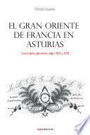 Libro de El Gran Oriente De Francia En Asturias