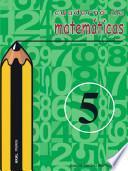 Libro de Cuaderno De Matemáticas No 5. Primaria