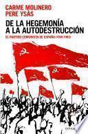 Libro de De La Hegemonía A La Autodestrucción