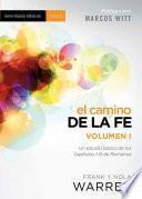 Libro de El Camino De La Fe, Volumen I = The Journey Of Faith