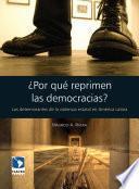 Libro de ¿por Qué Reprimen Las Democracias?