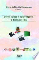 Libro de Cine Sobre Docencia Y Docentes