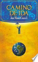 Libro de Camino De Ida