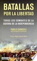 Libro de Batallas Por La Libertad