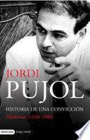 Libro de Historia De Una Convicción. Memorias (1930 1980)