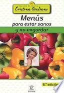Libro de Menús Para Estar Sanos Y No Engordar