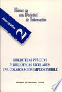 Libro de Bibliotecas Públicas Y Bibliotecas Escolares