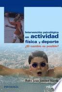Libro de Intervención Psicológica En Actividad Física Y Deporte