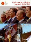 Libro de Diplomacia Pública Para El Siglo 21