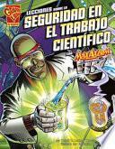 Libro de Lecciones Sobre La Seguridad En El Trabajo Científico Con Max Axiom, Supercientífic