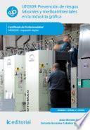Libro de Prevención De Riesgos Laborales Y Medioambientales En La Industria Gráfica. Argi0209