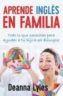 Libro de Aprende Inglés En Familia