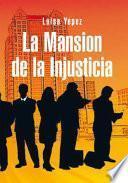 Libro de La Mansion De La Injusticia