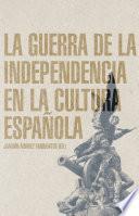 Libro de La Guerra De La Independencia En La Cultura Española
