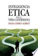 Libro de Inteligencia ética Para La Vida Cotidiana