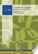 Libro de La Formación Y El Empleo De Los Jóvenes Españoles