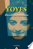 Libro de Yoyes, Desde Su Ventana