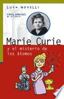 Libro de Marie Curie Y El Misterio De Los átomos