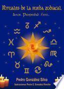 Libro de Rituales De La Rueda Zodiacal