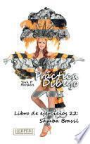 Libro de Práctica Dibujo   Libro De Ejercicios 22: Samba Brasil