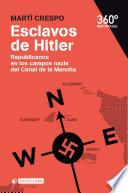 Libro de Esclavos De Hitler