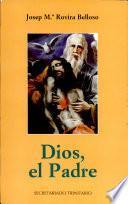 Libro de Dios, El Padre
