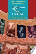 Libro de Un Paseo Por San Carlos