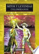 Libro de Mitos Y Leyendas Colombianos