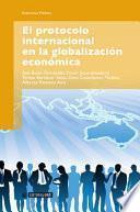 Libro de El Protocolo Internacional En La Globalización Económica