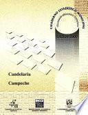 Libro de Candelaria Estado De Campeche. Cuaderno Estadístico Municipal 2000