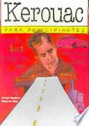 Libro de Kerouac Para Principiantes