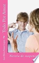 Libro de Todo Por Amor