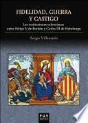 Libro de Fidelidad, Guerra Y Castigo