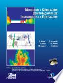Libro de Modelado Y Simulación Computacional De Incendios En La Edificación