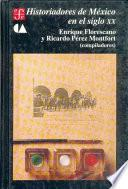 Libro de Historiadores De México En El Siglo Xx