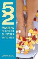 Libro de 52 Maneras De Reducir El Estres En Su Vida