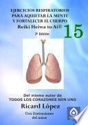 Libro de Ejercicios Respiratorios Para Aquietar La Mente Y Fortalecer El Cuerpo Reiki Heiwa To Ai ®
