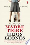 Libro de Madre Tigre, Hijos Leones