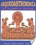 Libro de Arqueoastronomía Ámerica Antigua