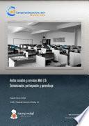 Libro de Redes Sociales Y Servicios Web 2.0: Comunicación, Participación Y Aprendizaje