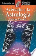 Libro de Acércate A La Astrología