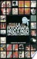 Libro de La Fotografía Paso A Paso